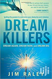 Dream Killers Jim Raley | Books & Games for sale in Nairobi, Kileleshwa