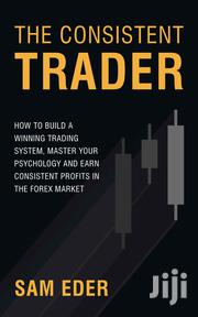 The Consistent Trader By Sam Eder | Books & Games for sale in Nairobi, Embakasi