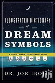 Illustrated Dictionary of Dream Symbols-Dr Joe Ibojie | Books & Games for sale in Nairobi, Nairobi Central