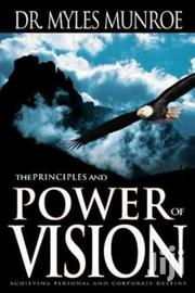 Principles And Power Of Vision Myles Munroe. | Books & Games for sale in Nairobi, Nairobi Central