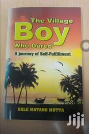 The Village Boy Who Dared To Dream, A Journey Of Self Fulfillment Dale | Books & Games for sale in Nairobi, Nairobi Central