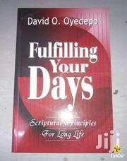 Fulfilling Your Days -david Oyedepo | Books & Games for sale in Nairobi, Nairobi Central